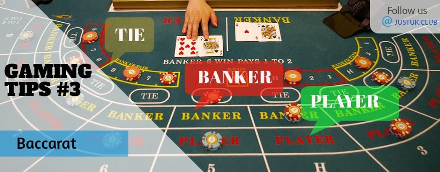 Gaming tip #3 Baccarat
