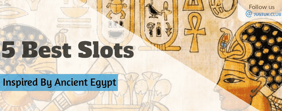 5 Best Slots Inspired By Ancient Egypt