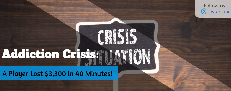 Addiction Crisis A Player Lost $3,300 in 40 Minutes!