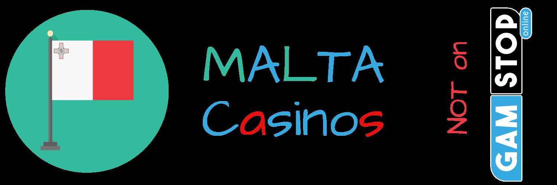 Malta Casinos not on Gamstop