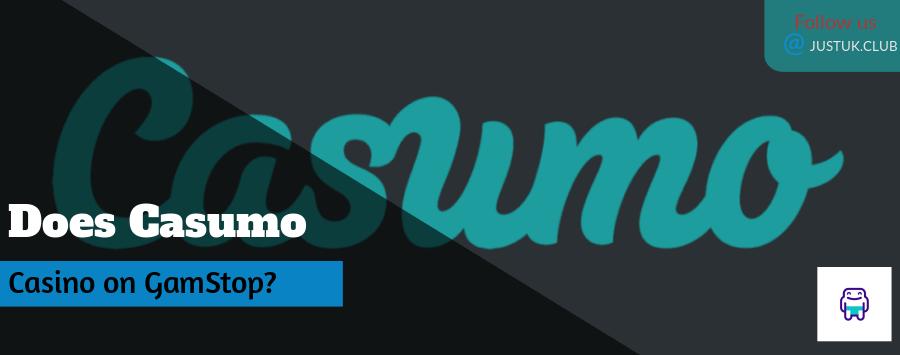 Does Casumo Casino on GamStop